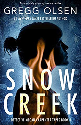 Snow Creek  by Gregg Olsen