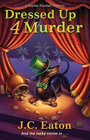Dressed Up 4 Murder by J.C. Eaton
