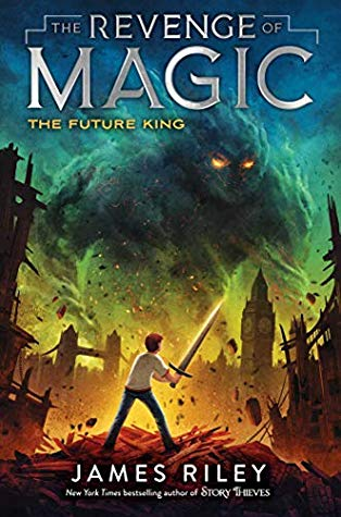 The Future King  by James Riley