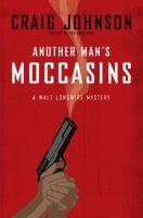 Two Bloggers One Series ~ Review of Another Man's Moccasins