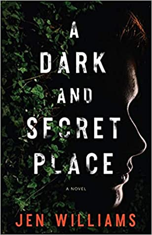 Review of A Dark and Secret Place